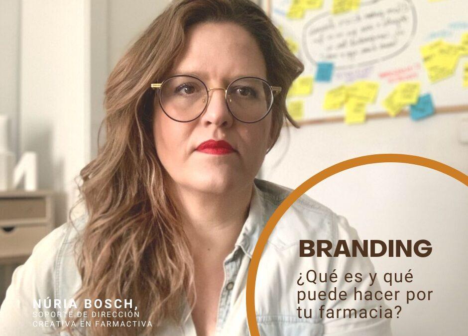 ¿Qué es el branding y qué puede hacer por tu farmacia?