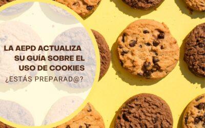 La AEPD actualiza su Guía sobre el uso de cookies. ¿Estás preparad@?