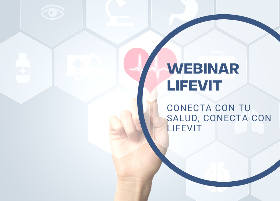Conecta con tu salud, conecta con LifeVit